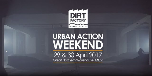 Dirt Factory Urban Action Weekend